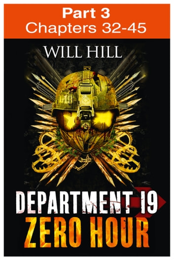 Zero Hour: Part 3 of 4 (Department 19, Book 4) ebook by Will Hill