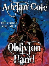 Oblivion Hand: The Voidal, Vol. 1 ebook by Adrian Cole