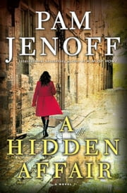 A Hidden Affair - A Novel ebook by Pam Jenoff
