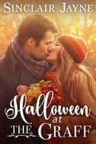 Halloween at the Graff ebook by Sinclair Jayne