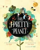 This Pretty Planet ebook by Tom Chapin, John Forster, Lee White