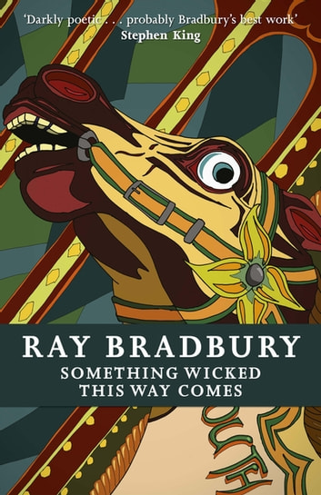 Something Wicked This Way Comes ebook by Ray Bradbury