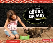 Can People Count on Me? - A Book about Responsibility ebook by Robin Nelson