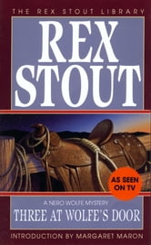 Three at Wolfe's Door ebook by Rex Stout