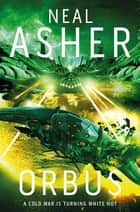 Orbus: Spatterjay 3 ebook by Neal Asher