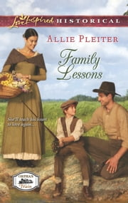 Family Lessons ebook by Allie Pleiter