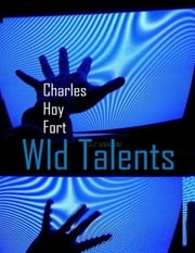 Wild Talents ebook by Charles Hoy Fort