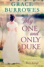 My One and Only Duke - includes a bonus novella ebook by