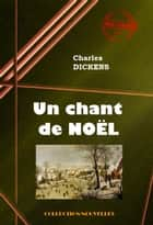 Un chant de Noël (A Christmas Carol) ebook by Charles  Dickens,Paul Lorain