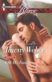A SEAL's Fantasy ebook by Tawny Weber