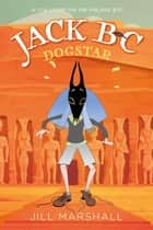 Jack BC Dogstar ebook by Jill Marshall