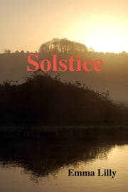 Solstice ebook by Emma Lilly