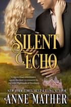 Silent Echo ebook by Anne Mather