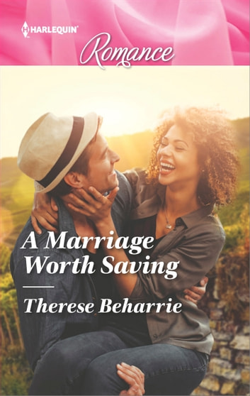 A Marriage Worth Saving ebook by Therese Beharrie