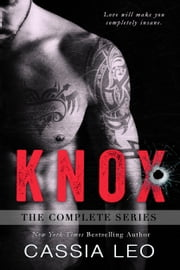 KNOX: The Complete Series ebook by Cassia Leo