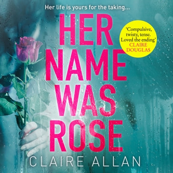 Her Name Was Rose audiobook by Claire Allan