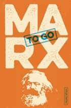 Marx to go eBook by Johannes Oehme