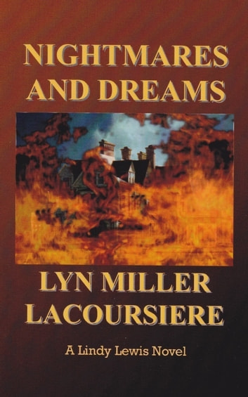 NIghtmares and Dreams ebook by Lyn Miller LaCoursiere