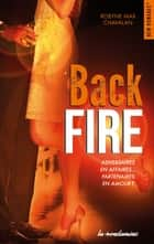 Back fire ebook by Robyne max Chavalan
