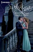LEGADO DE PAIXÕES ebook by MICHELLE REID
