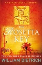 The Rosetta Key eBook by William Dietrich