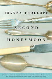 Second Honeymoon - A Novel ebook by Joanna Trollope