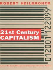 21st Century Capitalism ebook by Robert L. Heilbroner