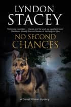 No Second Chance - A British police dog-handler mystery ebook by Lyndon Stacey
