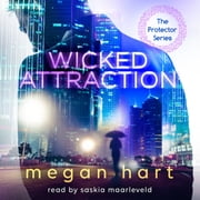 Wicked Attraction audiobook by Megan Hart