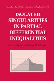 Isolated Singularities in Partial Differential Inequalities ebook by Marius Ghergu,Steven D. Taliaferro
