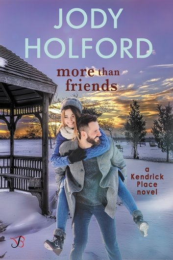 More Than Friends ebook by Jody Holford