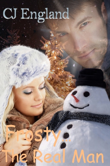 Frosty...The Real Man ebook by CJ England