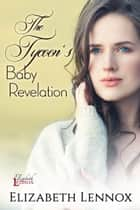 The Tycoon's Baby Revelation ebook by Elizabeth Lennox