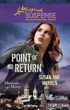 Point of No Return ebook by Susan May Warren