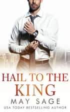 Hail to the King ebook by