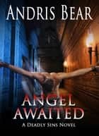 Angel Awaited ebook by Andris Bear