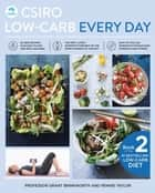 CSIRO Low-Carb Every Day ebook by Grant Brinkworth, Dr. Pennie Taylor