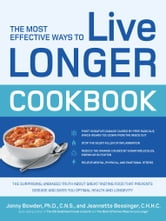 The Most Effective Ways to Live Longer Cookbook: The Surprising, Unbiased Truth about Great-Tasting Food that Prevents Disease and Gives You Optimal - The Surprising, Unbiased Truth about Great-Tasting Food that Prevents Disease and Gives You Optimal ebook by Jonny Bowden,Jeannette Bessinger