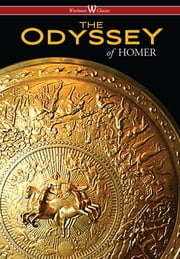 The Odyssey (Wisehouse Classics Edition) ebook by HOMER
