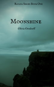 Moonshine ebook by Olivia Orndorff