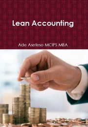 Lean Accounting ebook by Ade Asefeso MCIPS MBA