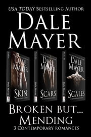 Broken but... Mending Set 1-3 ebook by Dale Mayer