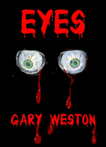 Eyes ebook by Gary Weston