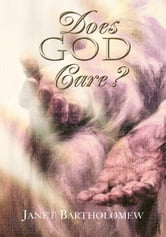 Does God Care? ebook by Janet Bartholomew