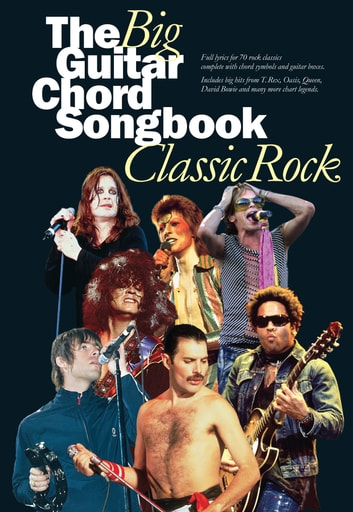 The Big Guitar Chord Songbook: Classic Rock eBook by Wise ...