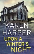 Upon A Winter's Night ebook by Karen Harper