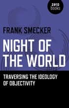 Night of the World ebook by Frank Smecker