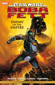 Star Wars - Boba Fett ‐ Enemy of the Empire ebook by John Wagner,Ian Gibson,John Nadeau