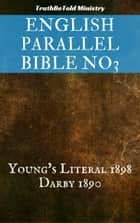 English Parallel Bible No3 - Young's Literal 1898 - Darby 1890 ebook by TruthBeTold Ministry, Joern Andre Halseth, Robert Young,...