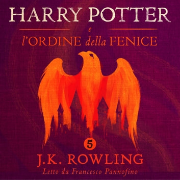 Harry Potter e l'Ordine della Fenice audiobook by J.K. Rowling,Olly Moss